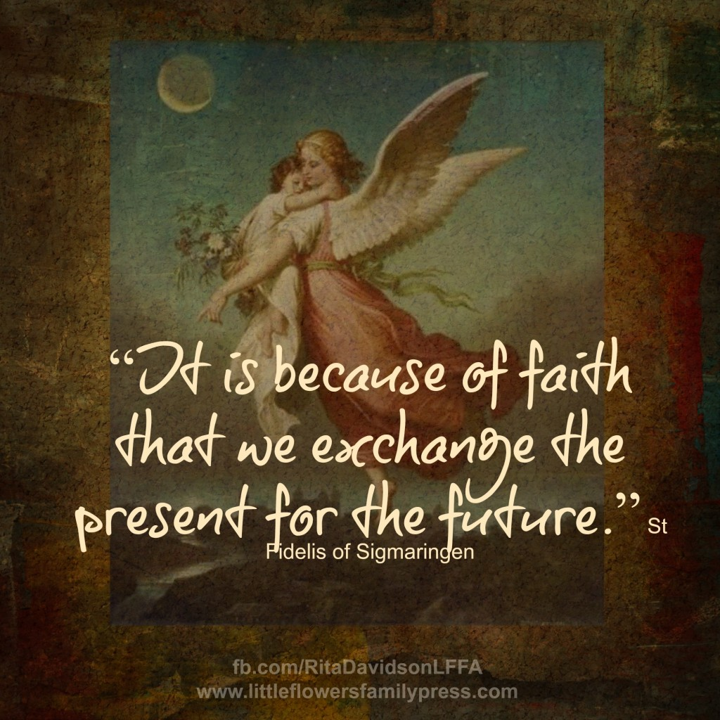 FBAugust22 1024x1024 It is because of faith that we exchange the present for the future