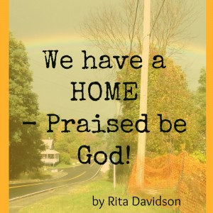 We have a HOME 300x300 We have a HOME   Praised be God!