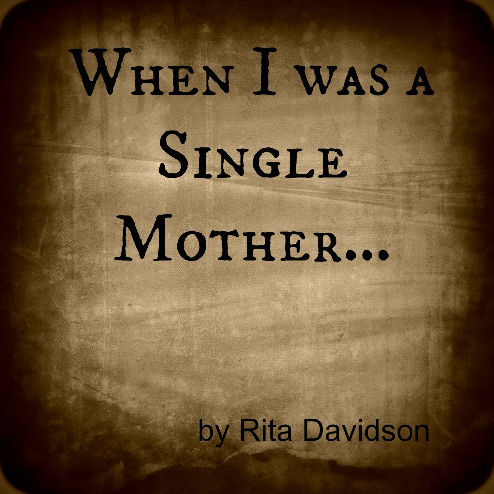 WhenIwasSingleMother